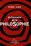 img - for DICTIONNAIRE DE LA PHILOSOPHIE book / textbook / text book