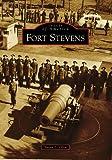 Fort Stevens (Images of America: Oregon)