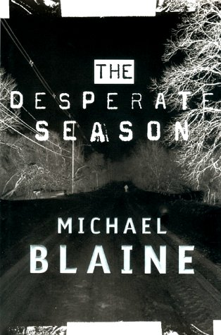 The Desperate Season, Blaine,Michael/Blaine,Michael