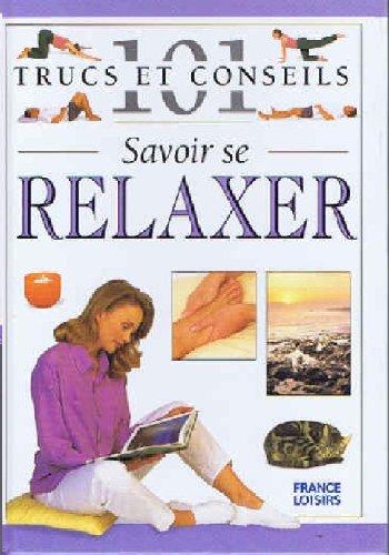 Savoir se relaxer
