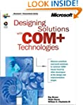 Designing Solutions with COM+ Technol...