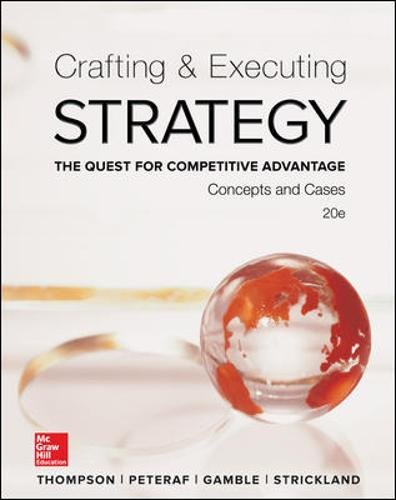 Image for Crafting & Executing Strategy: The Quest for Competitive Advantage:  Concepts and Cases (Crafting & Executing Strategy: Text and Readings)