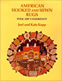 img - for American Hooked and Sewn Rugs: Folk Art Underfoot book / textbook / text book