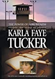 Power of Forgiveness: Story of Karla Faye Tucker