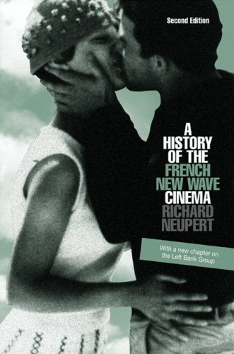A History of the French New Wave Cinema (Wisconsin...