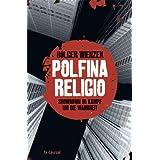 """Polfina Religiovon """"Holger Wienzek"""""""