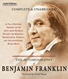 The Autobiography of Benjamin Franklin (Audio Editions)