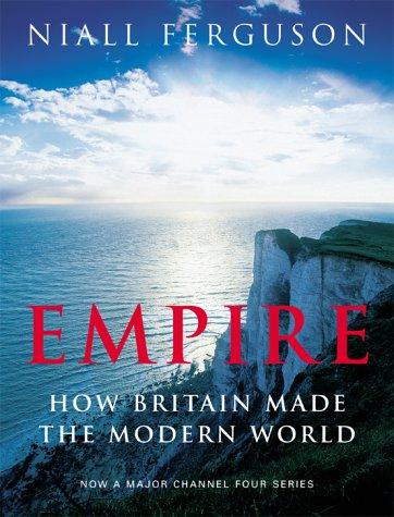 How Britain Made the Modern World - Niall Ferguson