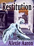 Restitution (Haunted Series Book 17)