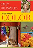 img - for Sally Fretwell's The Power of Color book / textbook / text book