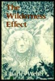 The Wilderness Effect (0701125950) by Webb, Charles