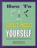 img - for How To Fix Your Credit Report Yourself book / textbook / text book