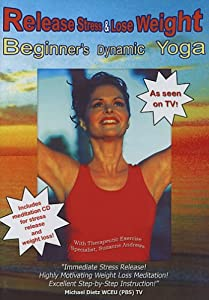 Beginners Dynamic Yoga for Stress Release and Weight Loss As Seen on TV