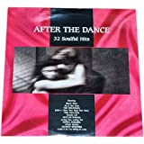 Various Soul-Singers: After the Dance. 32 Soulful Hits.Feat:Billy Paul, The Delfonics, The Chi-Lites, Phyllis...