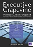 The Directory of Talent Management: Incorporating Executive Recruitment, Interim Management Providers and Talent Management Services
