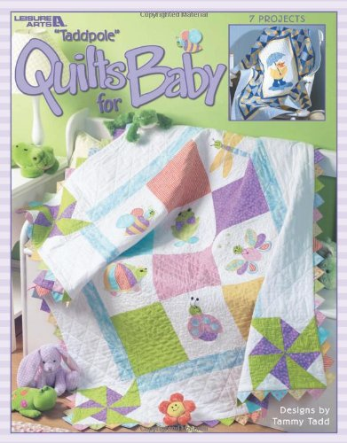 Taddpole Quilts For Baby (Leisure Arts, No. 3518) front-995352