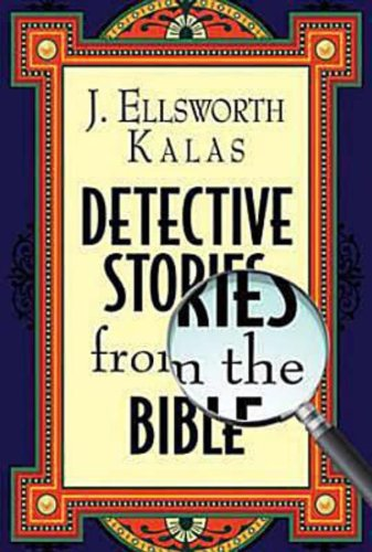 Detective Stories from the Bible