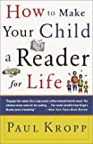 How to Make Your Child a Reader for Life (0385479131) by Paul Kropp