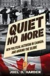 Quiet No More: New Political Activism...