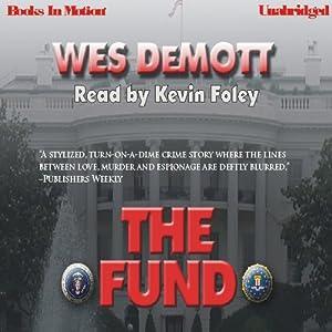 The Fund | [Wes DeMott]