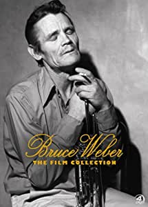 Bruce Weber: The Film Collection - 1987-2003