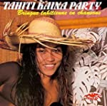 Tahiti Kaina Party