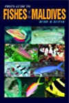 Photo Guide to Fishes of the Maldives...