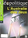 echange, troc Collectif - Géopolitique, numéro 70 - 2000 : L'Australie des jeux