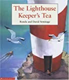 The Lighthouse Keeper's Tea (0439979382) by Armitage, David
