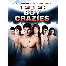 1313: Boy Crazies