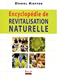 Encyclopdie de revitalisation naturelle