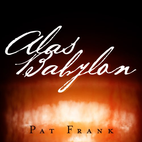 a literary analysis of alas babylon by pat frank An analysis of the elemnet of naration irony in alas, babylon, by pat frank the irony of alas, babylon by sammy furryman on prezi create explore learn & support.