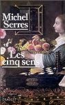 Les cinq sens par Serres
