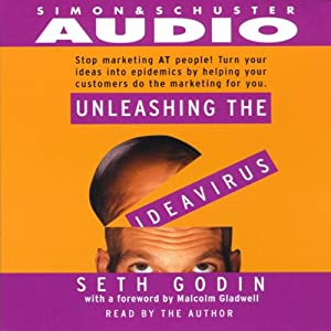 Unleashing the Ideavirus | [Seth Godin]