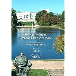 University Circle: Creating a Sense of Place