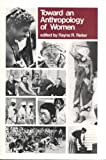 Toward An Anthropology of Women (0853453993) by Rayna R. Reiter