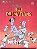 Walt Disney's Classic 101 Dalmatians (0307123464) by Dodie Smith