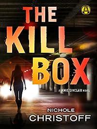 The Kill Box: A Jamie Sinclair Novel by Nichole Christoff ebook deal
