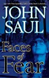 Faces of Fear: A Novel (0345487052) by Saul, John
