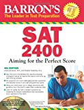 img - for Barron's SAT 2400 with CD-ROM, 4th Edition (Barron's Sat 1600) book / textbook / text book