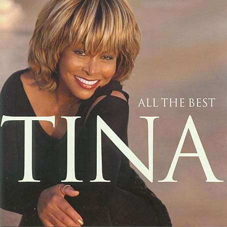 Tina Turner - All The Best [UK-Import] - Zortam Music