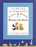 The Complete Tales and Poems of Winnie-the-Pooh (0525467262) by A. A. Milne