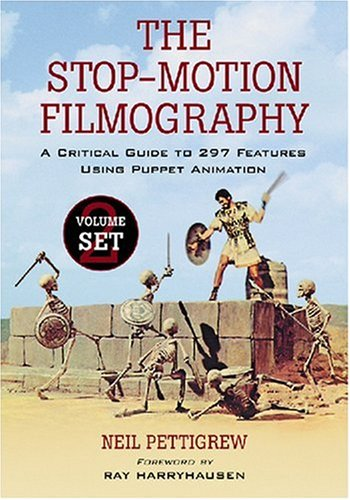 The Stop-motion Filmography: A Critical Guide to 297 Features Using Puppet Animation 2-Volume Set