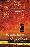 My Losing Season (0099468328) by Conroy, Pat