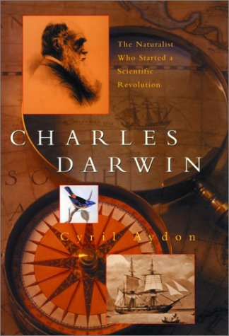 Charles Darwin: The Naturalist Who Started a Scientific Revolution