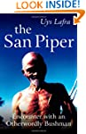 The San Piper: Encounters with an Oth...