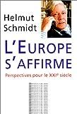 echange, troc Helmut Schmidt - L'Affirmation de L'Europe