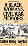 img - for A Black Woman's Civil War Memoirs: Reminiscences of My Life in Camp With the 33rd U.S. Colored Troops, Late 1st South Carolina Volunteers book / textbook / text book