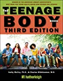 img - for The Teenage Body Book, Third Edition book / textbook / text book
