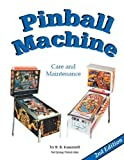 img - for Pinball Machine Care & Maintenance, 2nd Edition book / textbook / text book